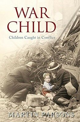 War Child: A History of Children in Conflict, New Books