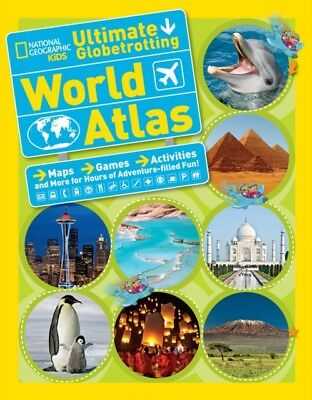 Ultimate Globetrotting World Atlas (National Geographic Kids) (Pa...