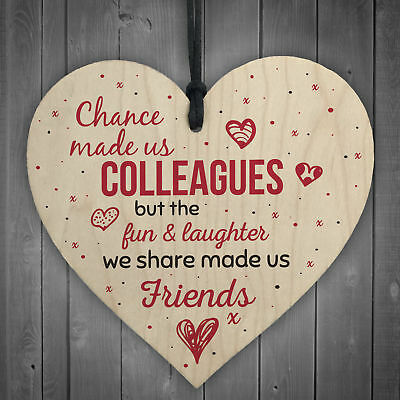 Chance Made Us Colleagues Heart Plaque Sign Friendship FRIEND Gift Thank You