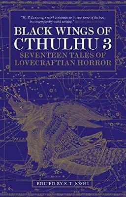 Black Wings of Cthulhu (Volume Three): 3 by S. T. Joshi   Paperback Book   97817