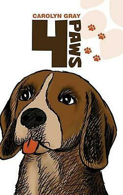4 Paws by Carolyn Gray Hardcover Book Free Shipping!