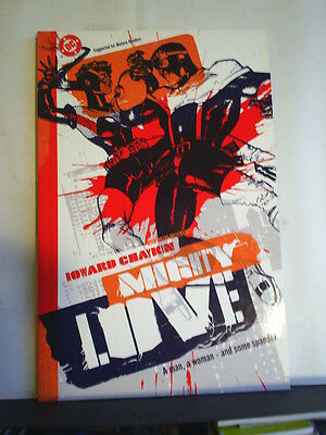 GRAPHIC NOVEL: MIGHTY LOVE by HOWARD CHAYKIN   PAPERBACK