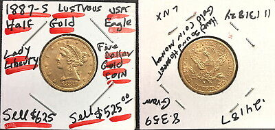 AS SHOWN AN ATTRACTIVE 1887-S LIBERTY Head $5.00 USA Gold Half Eagle RETAIL $625