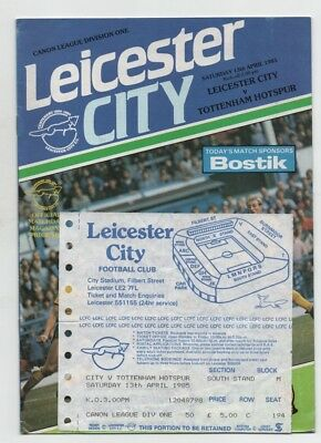 Leicester City v Tottenham Hotspur Spurs 1985 1984/85 + TICKET 1st Division