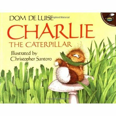 Charlie the Caterpillar (Aladdin Picture Books) - Paperback NEW DeLuise, Dom 199