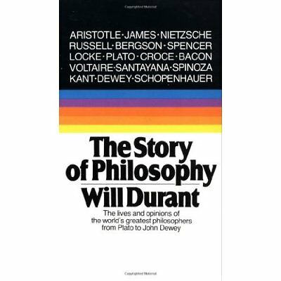 The Story of Philosophy - Mass Market Paperback NEW Durant, William 1991-01-01