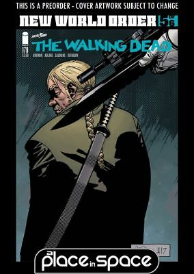 (Wk18) The Walking Dead #179A - Preorder 2Nd May