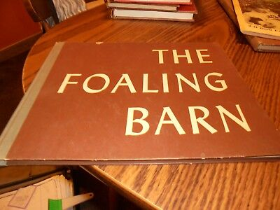 Vintage 1961 THE FOALING BARN by Elizabeth Flannery HC Horse Collectible