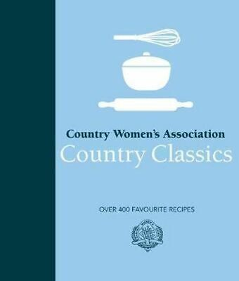 NEW CWA Country Classics By Country Women's Association Hardcover Free Shipping