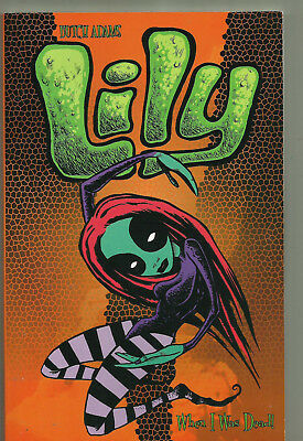 Lily When I Was Dead Volume 1 by Butch Adams Book