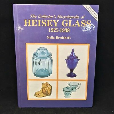 The Collectors Encyclopedia Of Heisey Glass 1925-1938 Neila Bredehoft