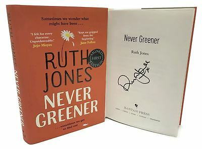 Signed Book - Never Greener by Ruth Jones First Edition / First Print