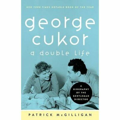 George Cukor: A Double Life - Paperback NEW McGilligan, Pat 2013-02-01