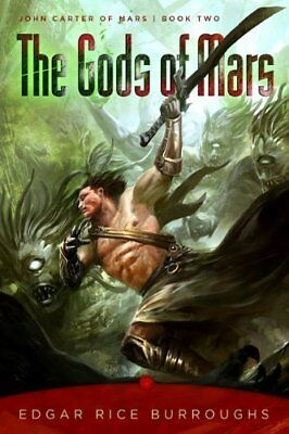 The Gods of Mars (John Carter of Mars, Bk. 2)