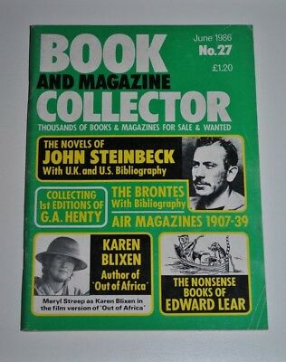 Book Collector June 1986 # 27 - John Steinbeck, Blixen, Lear, Henty, The Brontes