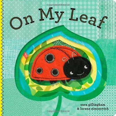 On My Leaf by Sara Gillingham | Board book Book | 9781452108131 | NEW