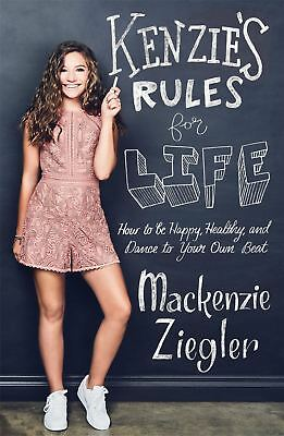 Kenzie's Rules For Life: How to be Healthy� by Mackenzie Ziegler