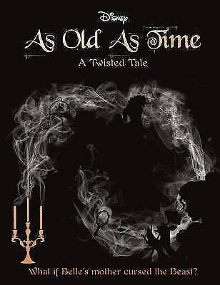 Disney A Twisted Tale: As Old As Time, Liz Braswell, New Book