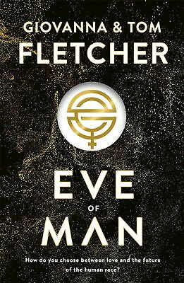 pré-commander : Eve of Man : TRILOGIE, livre 1 par Tom Fletcher 31/05/18