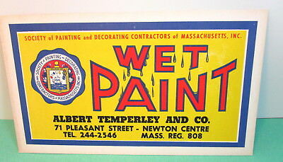 Vintage Wet Paint Sign NEWTON MA Society of Painting & Decorating Seal Temperley
