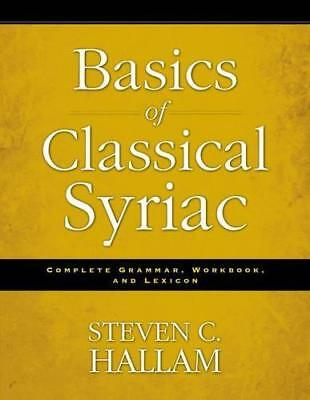 Basics of Classical Syriac by Steven C. Hallam | Paperback Book | 9780310527862