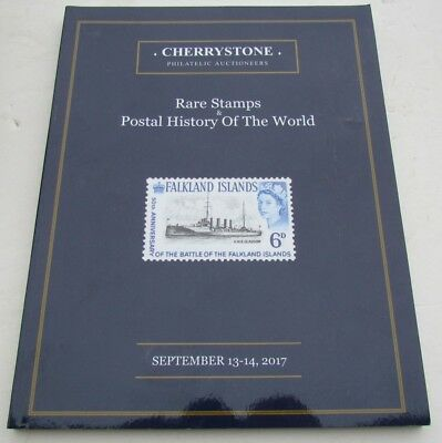 RARE STAMPS POSTAL HISTORY of the WORLD 2017 CHERRYSTONE AUCTION CATALOG