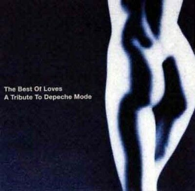 The Best Of Loves - A Tribute To Depeche Mode CD 2000