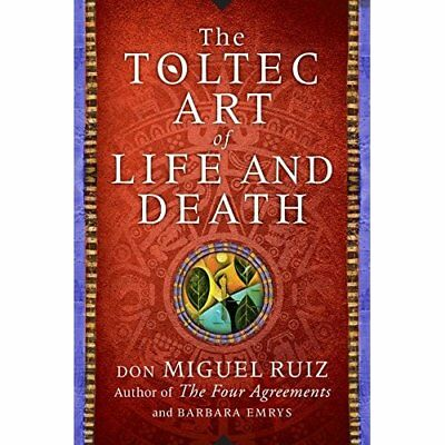 The Toltec Art of Life and Death: A Story of Discovery - Hardcover NEW Don Migue