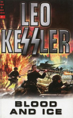 Blood & Ice (Volume 7 Dogs of War Series), Kessler, Leo, Good Condition Book, IS
