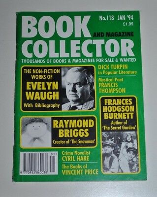 Book Collector # 118 Jan 1994 - Evelyn Waugh, Raymond Briggs, Dick Turpin