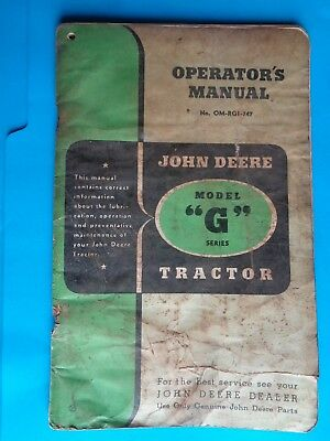 Complete Operating Manual For John Deere Model G Tractor