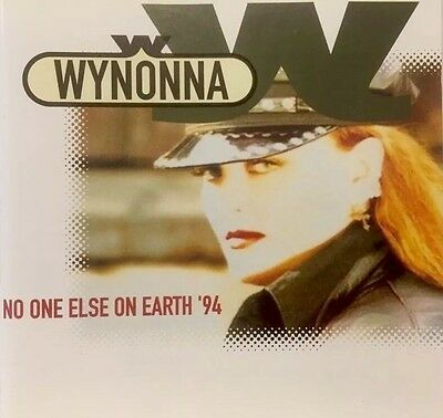 Wynonna - No One Else On Earth '94 (CD 1994) Curb Music / What It Takes