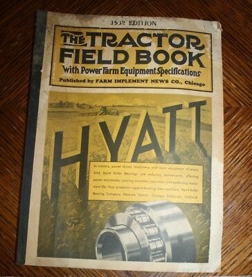 Old Vintage Collectible 1932 THE TRACTOR FIELD BOOK  Farm Implement News Hyatt