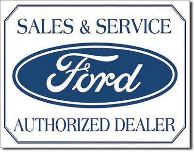 Ford Sign Sales Service Authorized Dealer Logo New Tin American Made in USA