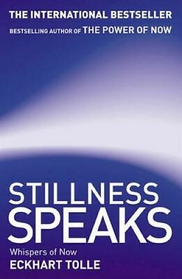 NEW Stillness Speaks By Eckhart Tolle Paperback Free Shipping