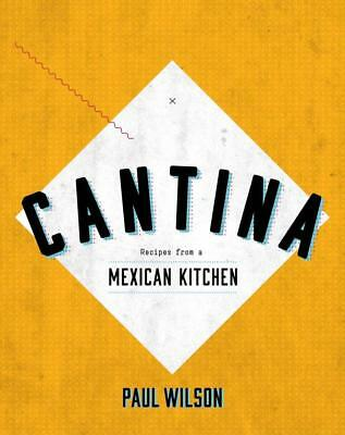 NEW Cantina By Paul Wilson Hardcover Free Shipping
