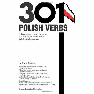 301 Polish Verbs: Fully Conjugated in All the Tenses (B - Paperback NEW Janecki,
