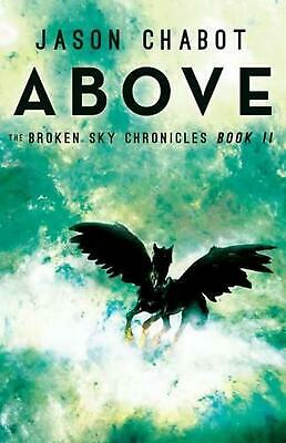Above by Jason Chabot Hardcover Book Free Shipping!