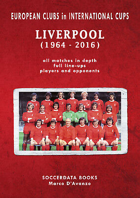 European Clubs in International Cups - Liverpool FC 1964-2016 - Football book