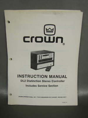CROWN DL2 DISTINCTION STEREO CONTROLLER INSTRUCTION MANUAL w/ SERVICE SECTION