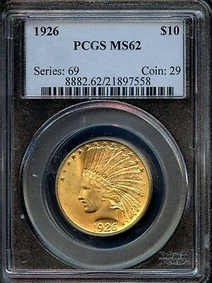 Astonishing 1926 MS 62 PCGS United States Indian Head $10 Gold Coin EG568