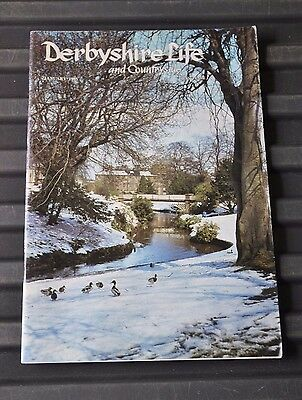 Derbyshire Life # Jan 1985 - Sett Valley Trail, Edale, Derby's Nooks and Cranies