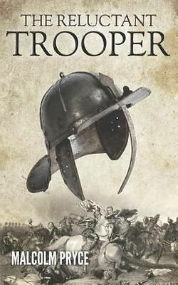 The Reluctant Trooper by Pryce, Malcolm   Paperback Book   9781848976450   NEW