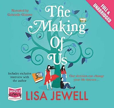 The Making of Us (Unabridged Audiobook) by narrated by Gabrielle Glaister, Lisa