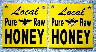 "2 LOCAL PURE RAW HONEY Plastic Coroplast SIGNS 12"" X 12"" with  Grommets New"