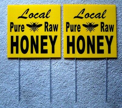"2 LOCAL PURE RAW HONEY Plastic Coroplast SIGNS 12"" X 12"" with Stakes New"