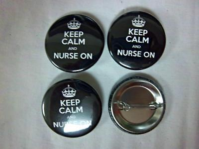 """1.5"""" KEEP CALM and NURSE ON   4-pk Novelty Buttons/Pins: For backpacks, Jackets"""