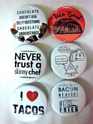 """1.5"""" FOOD HUMOR Funny   6-pk Novelty Buttons/Pins: For backpacks, Jackets"""