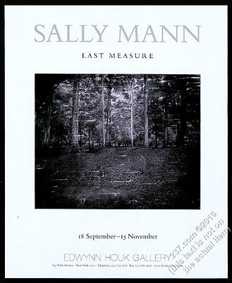 2003 Sally Mann Last Measure photo NYC gallery show vintage print ad