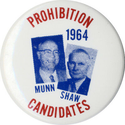 Scarce 1964 Munn Shaw PROHIBITION CANDIDATES Third Party Jugate Button (3429)